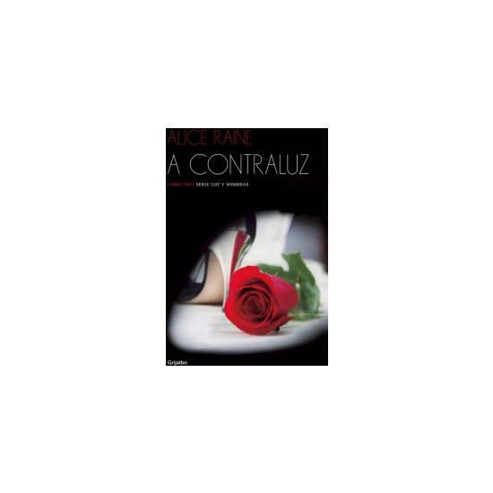 A CONTRALUZ (LUZ Y SOMBRAS 3) - Libros Eróticos - Sex Shop ARTICULOS EROTICOS