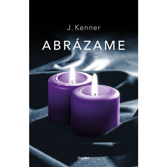 ABRÁZAME (TRILOGÍA STARK 7) - Libros Eróticos - Sex Shop ARTICULOS EROTICOS