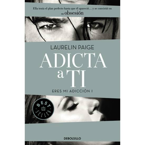 ADICTA A TI. ERES MI ADICCION I - Libros Eróticos - Sex Shop ARTICULOS EROTICOS