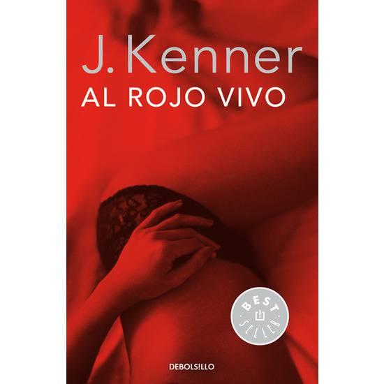 AL ROJO VIVO. TRILOGIA DESEO 3 - Libros Eróticos - Sex Shop ARTICULOS EROTICOS
