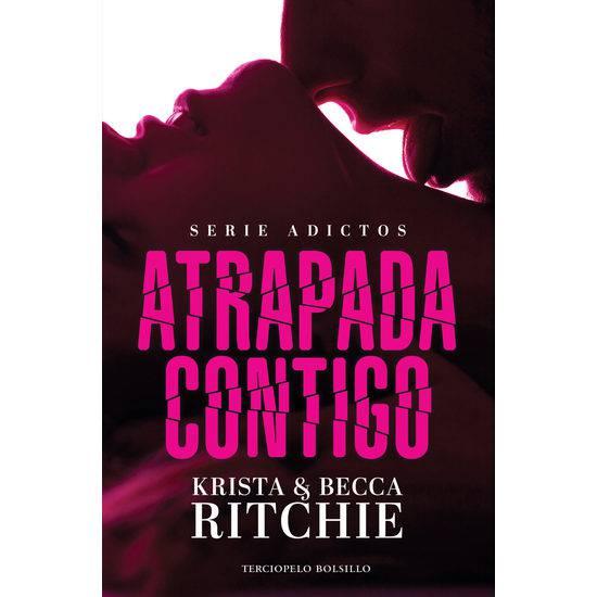 ATRAPADA CONTIGO KRISTA RITCHIE BECCA RITCHIE - Libros Eróticos - Sex Shop ARTICULOS EROTICOS