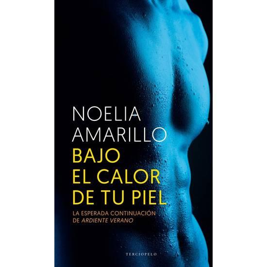 BAJO EL CALOR DE TU PIEL - Libros Eróticos - Sex Shop ARTICULOS EROTICOS