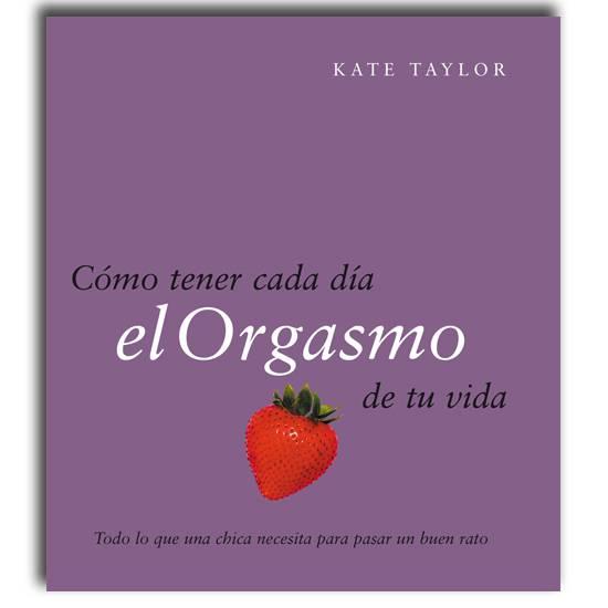 COMO TENER CADA DIA EL ORGASMO DE TU VIDA - Libros Eróticos - Sex Shop ARTICULOS EROTICOS