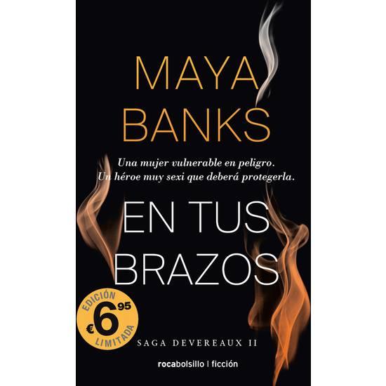 EN TUS BRAZOS - MAYA BANKS - Libros Eróticos - Sex Shop ARTICULOS EROTICOS