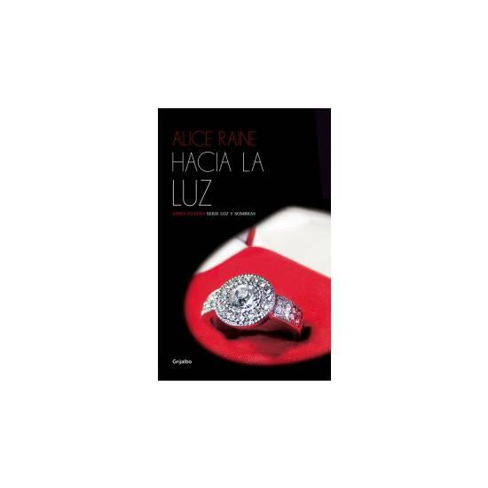 HACIA LA LUZ (LUZ Y SOMBRAS 4) - Libros Eróticos - Sex Shop ARTICULOS EROTICOS
