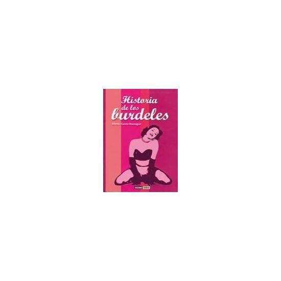 HISTORIA DE LOS BURDELES - Libros Eróticos - Sex Shop ARTICULOS EROTICOS