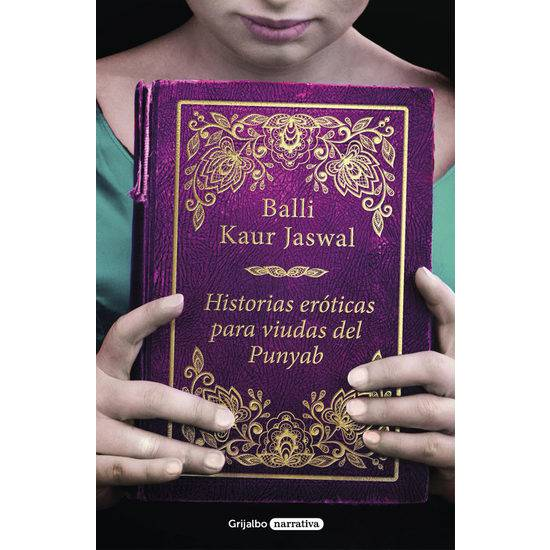 HISTORIAS ERÓTICAS PARA VIUDAS DEL PUNJAB - Libros Eróticos - Sex Shop ARTICULOS EROTICOS