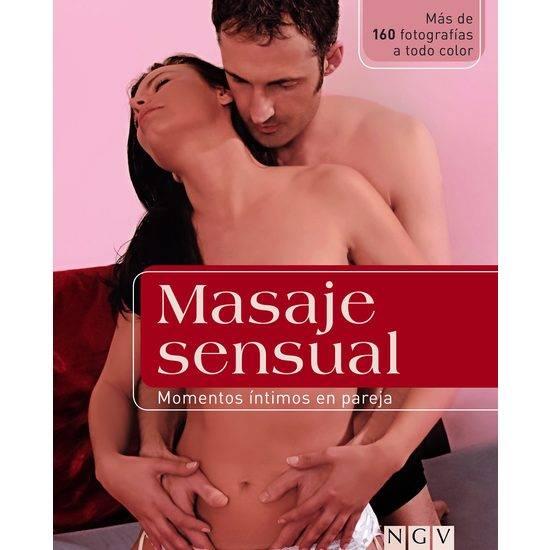 MASAJE SENSUAL: MOMENTOS ÍNTIMOS EN PAREJA - Libros Eróticos - Sex Shop ARTICULOS EROTICOS
