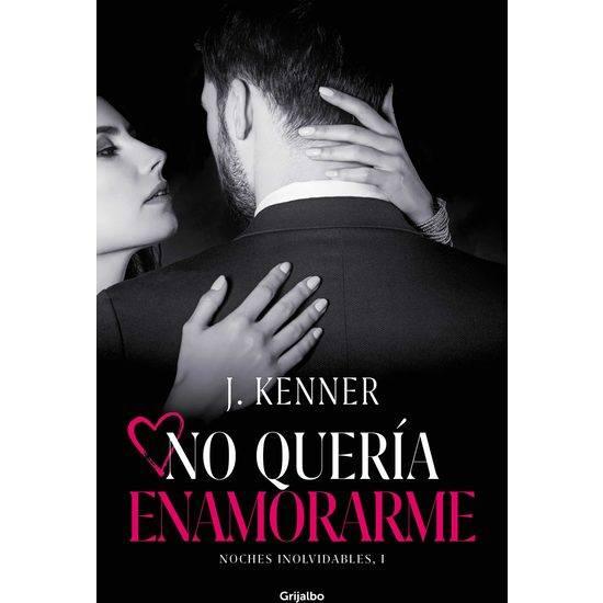 NO QUERÍA ENAMORARME (NOCHES INOLVIDABLES 1) - Libros Eróticos - Sex Shop ARTICULOS EROTICOS