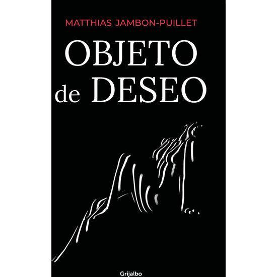 OBJETO DE DESEO - Libros Eróticos - Sex Shop ARTICULOS EROTICOS