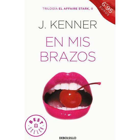 EN MIS BRAZOS (EL AFFAIRE STARK 2) - Libros Eróticos - Sex Shop ARTICULOS EROTICOS