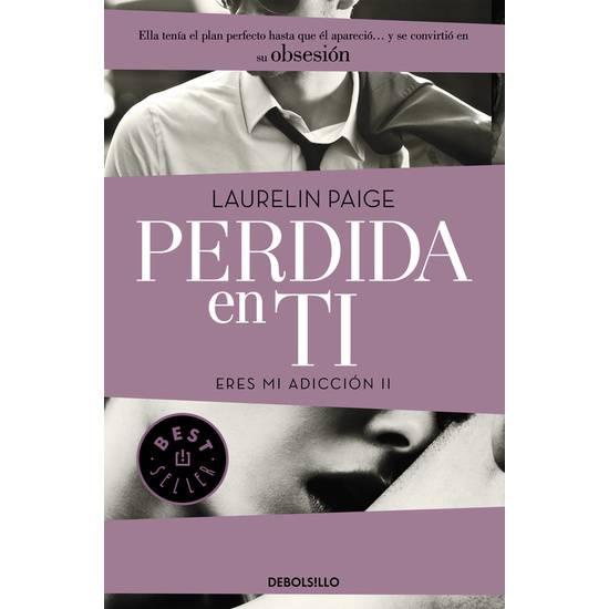 PERDIDA EN TI. ERES MI ADICCION II - Libros Eróticos - Sex Shop ARTICULOS EROTICOS