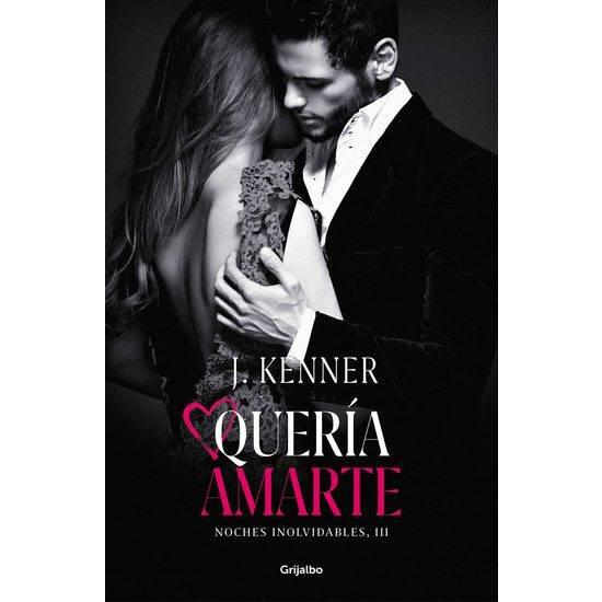 QUERÍA AMARTE (NOCHES INOLVIDABLES 3) - Libros Eróticos - Sex Shop ARTICULOS EROTICOS