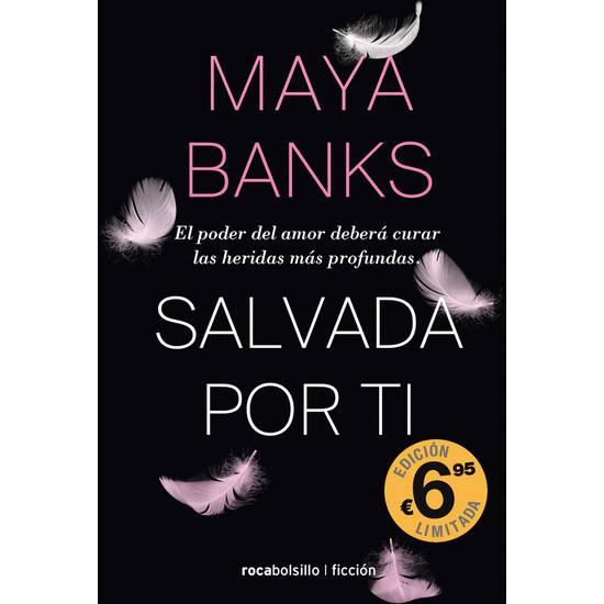 SALVADA P0R TÍ - MAYA BANKS - Libros Eróticos - Sex Shop ARTICULOS EROTICOS