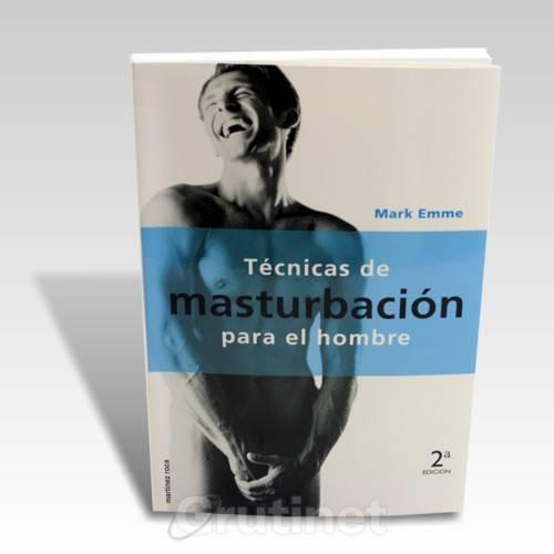 TECNICAS DE MASTURBACION PARA EL HOMBRE - Libros Eróticos - Sex Shop ARTICULOS EROTICOS