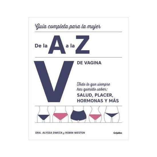 V DE VAGINA. GUÍA COMPLETA PARA LA MUJER DE LA A A LA Z - Libros Eróticos - Sex Shop ARTICULOS EROTICOS