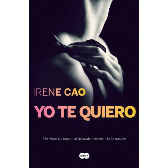 YO TE QUIERO III. TRILOGIA DE LOS SENTINDOS 3 - Libros Eróticos - Sex Shop ARTICULOS EROTICOS