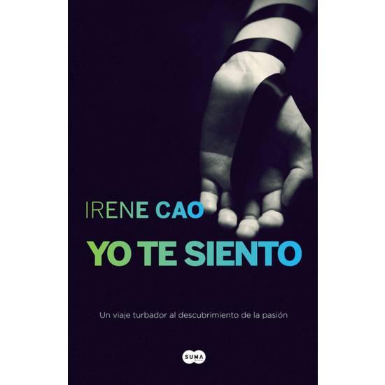 YO TE SIENTO II. TRILOGIA DE LOS SENTINDOS 2 - Libros Eróticos - Sex Shop ARTICULOS EROTICOS